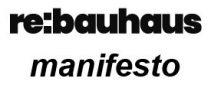 re:bauhaus Manifesto